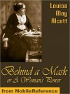 Derrière Le Masque Ou Le Pouvoir D'une Femme - Louisa May Alcott