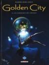 Golden City 8. Les Naufragés Des Abysses - Daniel Pecqueur, Nicolas Malfin, Pierre Schelle