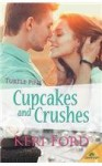 Cupcakes and Crushes - Keri Ford