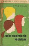 Zanim staniecie się kobietami - Mikołaj Kozakiewicz