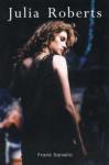 Julia Roberts - Pretty Superstar - Frank Sanello