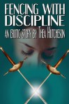 Fencing with Discipline - Thea Hutcheson