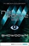 netwars 2 - Totzeit 5: Showdown: Thriller (netwars - Staffel 2) - M. Sean Coleman, Kerstin Fricke