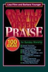 Creative Ways to Offer Praise - Lisa Flinn, Barbara Younger