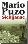 Sicilijanac - Mario Puzo, Vladimir D. Janković
