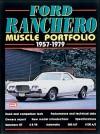 Ford Ranchero Muscle Portfolio 1957-1979: Muscle Portfolio 1957-1979 - R.M. Clarke