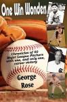 One Win Wonders - George Rose