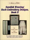 Swedish Weaving/Huck Embroidery Designs Book 2 - Jeanne Tams, Nan Duffin