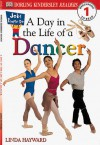 Jobs People Do: A Day in the Life of a Dancer - Linda Hayward