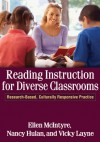 Reading Instruction for Diverse Classrooms: Research-Based, Culturally Responsive Practice - Ellen McIntyre, Nancy Hulan MEd, Vicky Layne MEd, Ellen McIntyre, Nancy Hulan, Vicky Layne