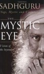 The Mystic Eye - Jaggi Vasudev