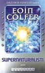 Supernaturalisti - Eoin Colfer
