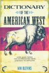 Dictionary of the American West - Win Blevins