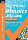 Supporting Phonics And Spelling - Andrew Brodie