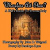 Wherefore Art Thou? a Kid's Guide to Verona, Italy - Penelope Dyan