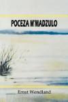 Poceza M'Madzulo - Julius Chongo, Ernst R. Wendland