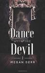 Dance with the Devil (Volume 1) - Megan Derr