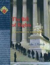 The Bill Of Rights: A History In Documents - John J. Patrick
