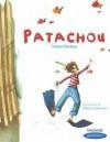 Patachou - Tristan Derème, Rébecca Dautremer