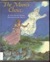 The Moon's Choice - John Warren Stewig