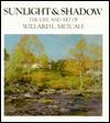 Sunlight and Shadow: The Life and Art of Willard L. Metcalf - Elizabeth Deveer, Richard J. Boyle, Elizabeth Deveer