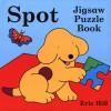 Spot's Jigsaw Puzzle Book - Eric Hill