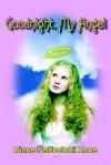 Goodnight, My Angel - Diane Pellicciotti Kone