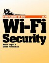 Take Control of Your Wi-Fi Security - Glenn Fleishman, Adam C. Engst