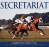 Secretariat - Raymond G. Woolfe Jr., Ronald Turcotte