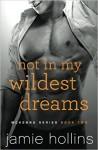 Not In My Wildest Dreams (McKenna Series) (Volume 2) - Jamie Hollins