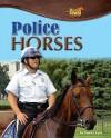 Police Horses - Sunita Apte