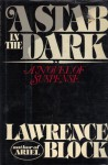 A Stab in the Dark: A Novel of Suspense - Lawrence Block