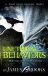 Unethical Behaviors - James Brooks