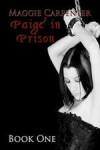 Paige in Prison (Book One) - Maggie Carpenter