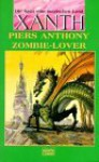 Zombie-Lover (Xanth, #22) - Piers Anthony