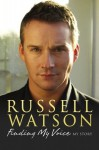 Finding My Voice - Russell Watson