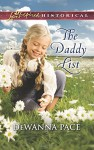 The Daddy List (Love Inspired Historical) - DeWanna Pace