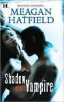 Shadow of the Vampire - Meagan Hatfield