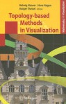 Topology-Based Methods in Visualization - Helwig Hauser