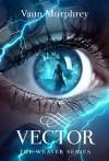 Vector - Vaun Murphrey