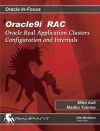 Oracle9i RAC: Oracle Real Application Clusters Configuration and Internals - Mike Ault, Madhu Tumma