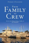 From Family to Crew - James A. Ellingford, Ken Williams