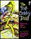 The Toll-Bridge Troll - Patricia Wolff