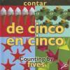 Contar: de Cinco En Cinco/Counting By: Fives - Esther Sarfatti