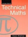 Understand Technical Maths - Owen Bishop