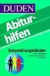 Duden Abiturhilfen - Entwicklungsländer - Dudenredaktion, Günter Kirchberg