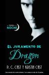 El Juramento del Dragón - P.C. Cast, Kristin Cast, Laura Rodríguez Manso