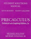 Student Solutions Manual for Precalculus: Enhanced with Graphing Utilities - Michael Sullivan, Michael Sullivan III, Kevin Bodden, Randall Gallaher