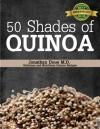 50 Shades of Quinoa - Jonathan Doue