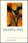 Sulawesi Seas - Mike Severns